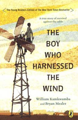 Boy Who Harnessed the Wind (Young Reader's Edition) by Anna Hymas