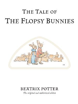 Tale of The Flopsy Bunnies book