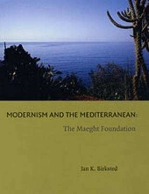 Modernism and the Mediterranean by Jan K. Birksted