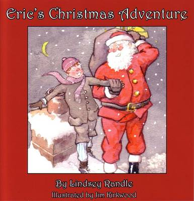 Eric's Christmas Adventure by Lindsey Randle