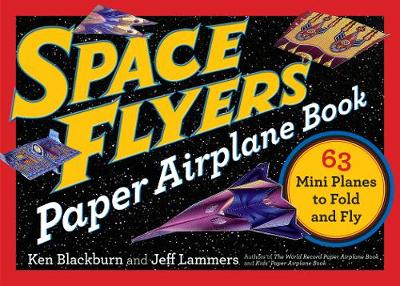 Space Flyers Paper Airplane Book book