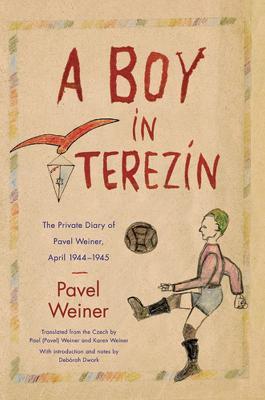 A Boy in Terezin by Pavel Weiner