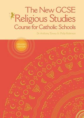 The New GCSE Religious Studies by Anthony Towey