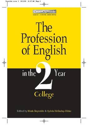 Profession of English in the Two-Year College by Sylvia A. Holladay