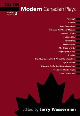 Modern Canadian Plays by Jerry Wasserman