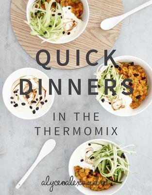 Quick Dinners in the Thermomix book