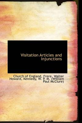 Visitation Articles and Injunctions by Church Of England