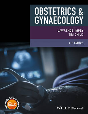 Obstetrics and Gynaecology by Lawrence Impey