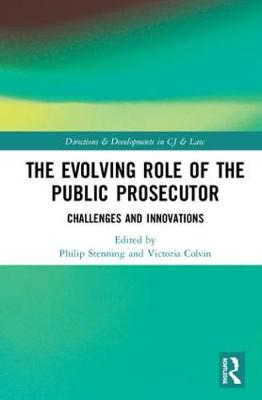The Evolving Role of the Public Prosecutor: Challenges and Innovations book