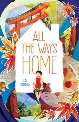 All the Ways Home by Elsie Chapman