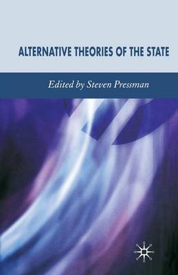 Alternative Theories of the State by Professor Steven Pressman