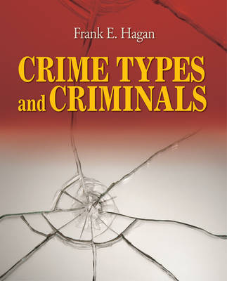 Crime Types and Criminals by Frank E. Hagan