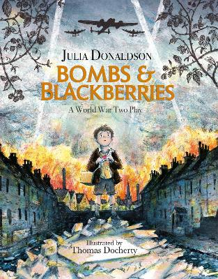 Bombs and Blackberries by Julia Donaldson