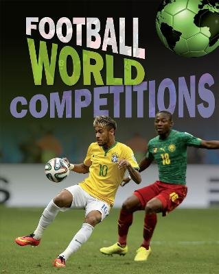 Football World: Cup Competitions book
