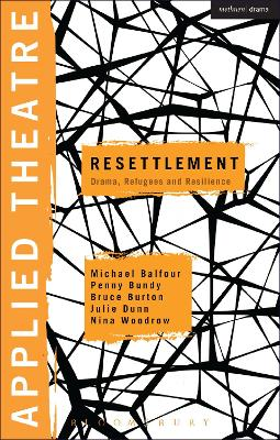 Applied Theatre: Resettlement by Prof. Michael Balfour