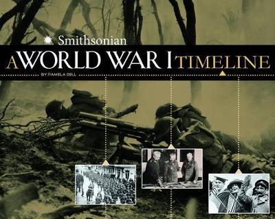 World War I Timeline by ,Pamela Dell