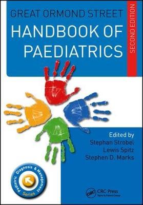 Great Ormond Street Handbook of Paediatrics Second Edition by Stephan Strobel