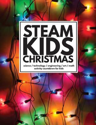 Steam Kids Christmas by Leslie Manlapig