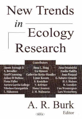 New Trends in Ecology Research by A. R. Burk