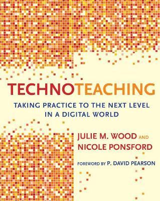 TechnoTeaching by Julie M. Wood