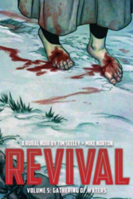 Revival Volume 5: Gathering of Waters book