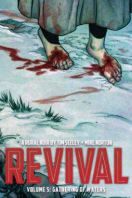 Revival Volume 5: Gathering of Waters by Jenny Frison