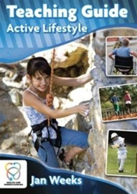 Active Lifestyle Teaching Guide by Jan Weeks