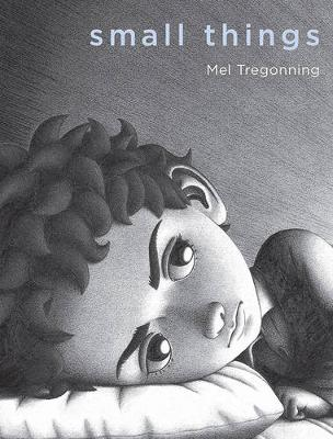 Small Things by Mel Tregonning