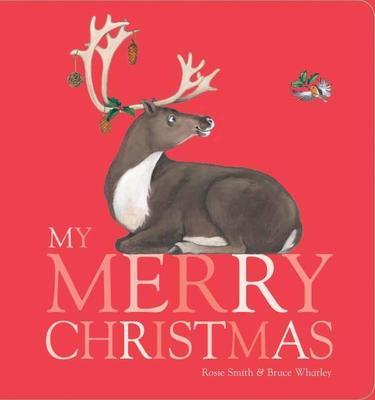 My Merry Christmas Brd Bk by Rosie Smith