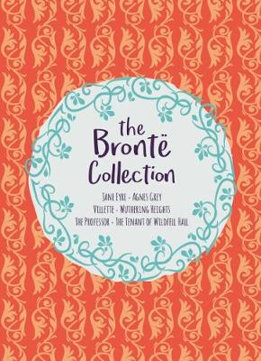The Bronte Collection: Deluxe 6-Volume Box Set Edition by Anne Bronte