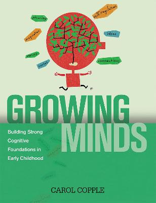 Growing Minds by Carol Copple