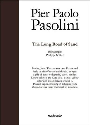 Long Sandy Road by Pier Paolo Pasolini