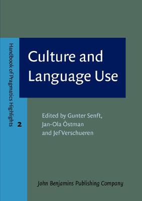 Culture and Language Use by Gunter Senft
