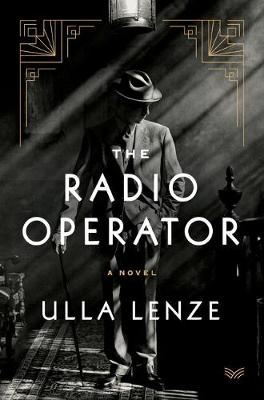 The Radio Operator: A Novel book