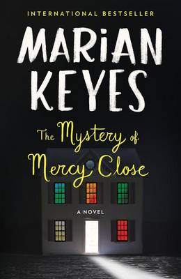 The Mystery of Mercy Close by Marian Keyes