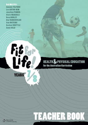 Nelson Fit for Life! Years 7 & 8 Teacher Book by Rob Malpeli