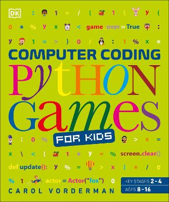 Computer Coding Python Games for Kids by Carol Vorderman