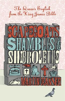 Scapegoats, Shambles and Shibboleths book