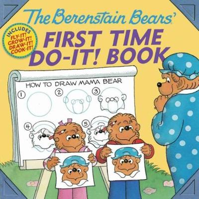 The Berenstain Bears (R)' First Time Do-It! Book by Jan Berenstain
