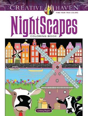 Creative Haven NightScapes Coloring Book by Lindsey Boylan