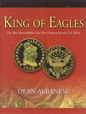 King of Eagles by Dean Albanese