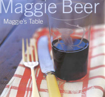 Maggie's Table by Maggie Beer