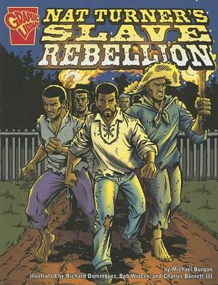 Nat Turner's Slave Rebellion by ,Michael Burgan