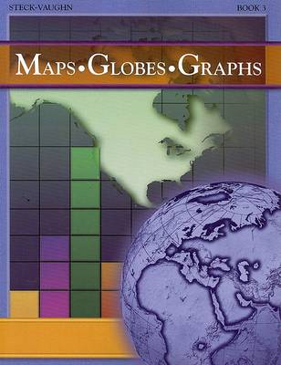 Maps Globes Graphs Book 3 by Henry Billings