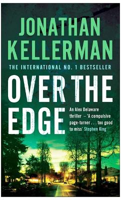 Over the Edge (Alex Delaware series, Book 3) by Jonathan Kellerman