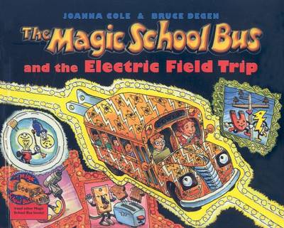 Magic School Bus and the Electric Field Trip book