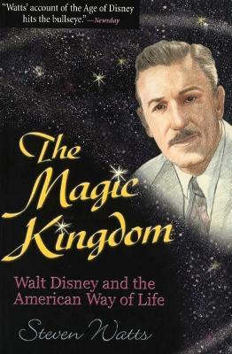The Magic Kingdom by Steven Watts