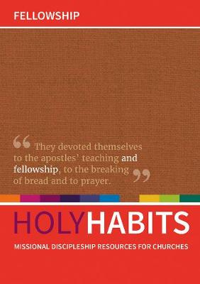 Holy Habits: Fellowship by Andrew Roberts