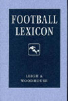Football Lexicon by John Leigh
