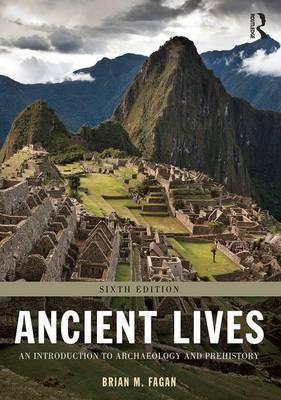 Ancient Lives by Brian M. Fagan